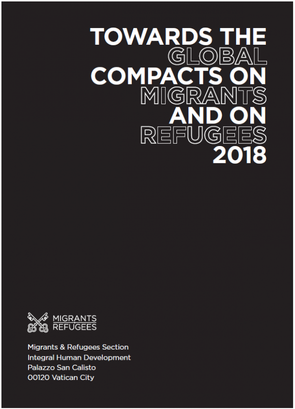Towards The Global Compacts on Migrants and on Refugees 2018