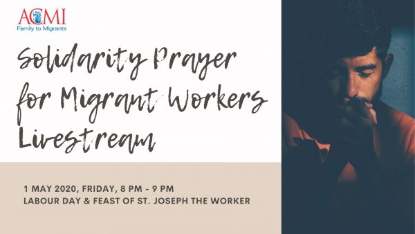 Solidarity Prayer for Migrant Workers